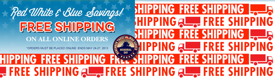 Red White & Blue Savings All Weekend! FREE SHIPPING ON ALL ONLINE ORDERS! *Orders must be place online. May 24-27, 2013 Only! Keytags, Plastic Cards, Hanging Cards & more!