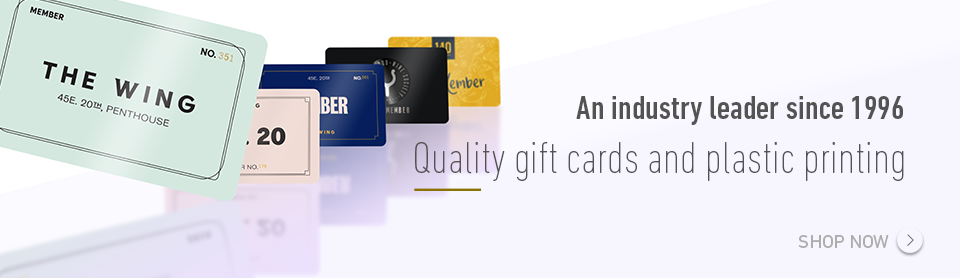 An industry leader since 1996. Quality gift cards and plastic printing